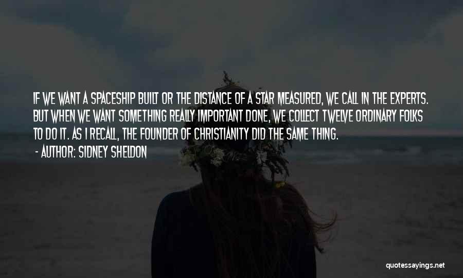 Distance Is Not Important Quotes By Sidney Sheldon