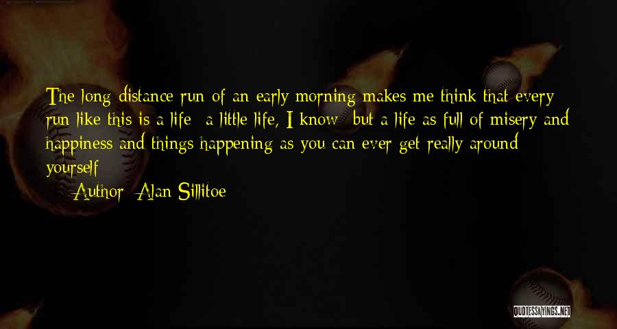 Distance Yourself Quotes By Alan Sillitoe