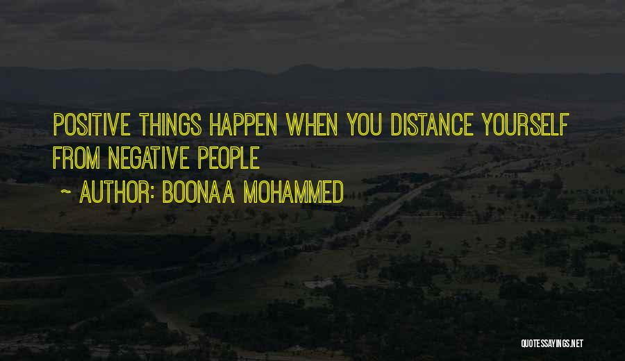 Distance Yourself Quotes By Boonaa Mohammed