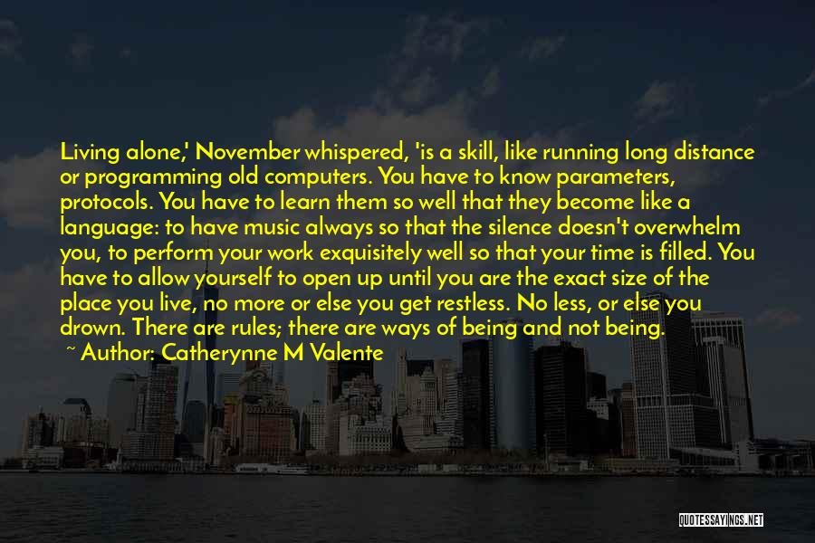 Distance Yourself Quotes By Catherynne M Valente