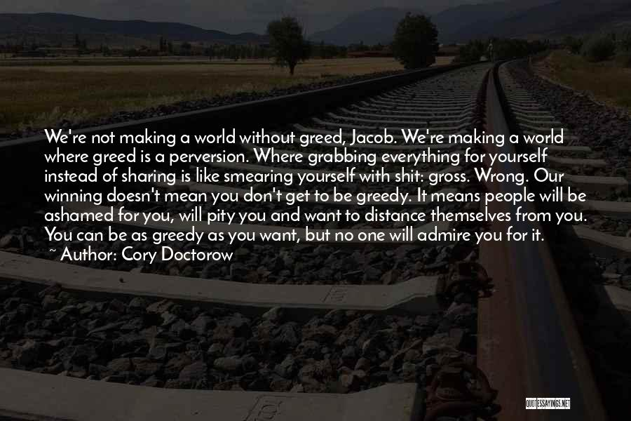 Distance Yourself Quotes By Cory Doctorow