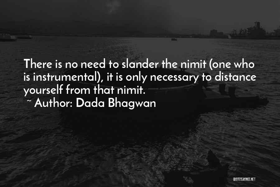 Distance Yourself Quotes By Dada Bhagwan