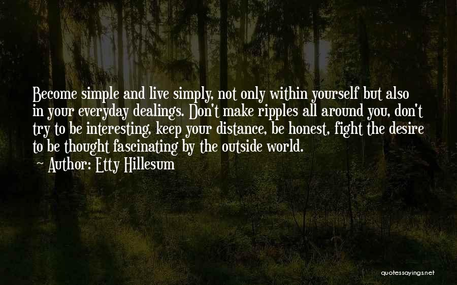 Distance Yourself Quotes By Etty Hillesum