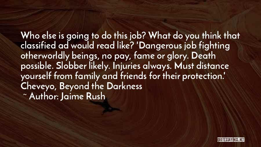 Distance Yourself Quotes By Jaime Rush