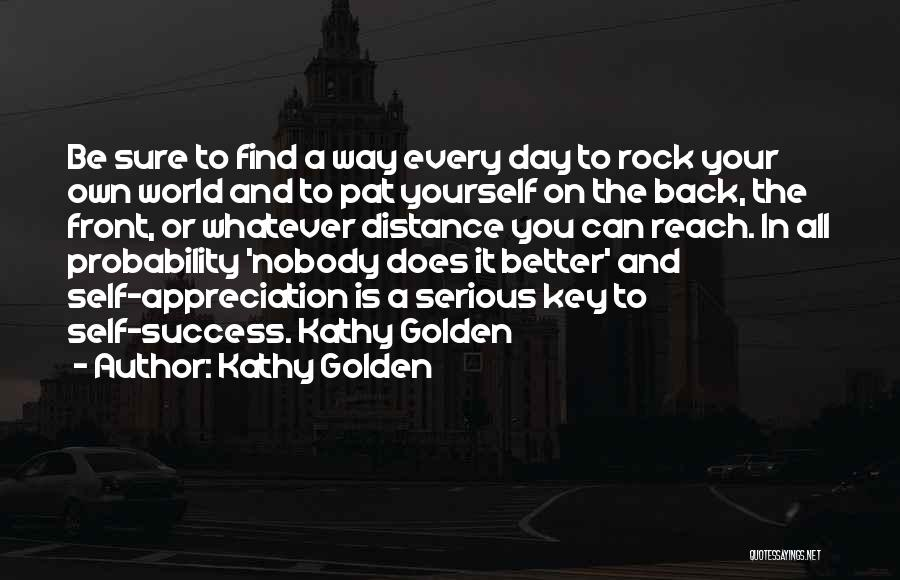Distance Yourself Quotes By Kathy Golden