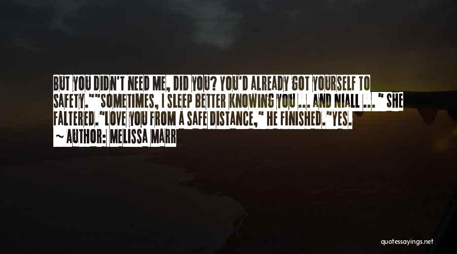 Distance Yourself Quotes By Melissa Marr