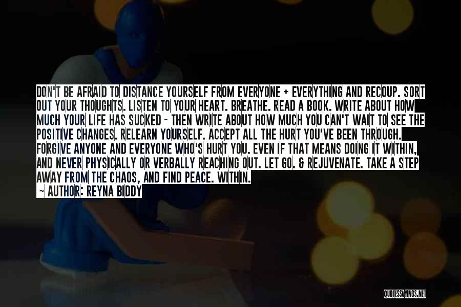 Distance Yourself Quotes By Reyna Biddy