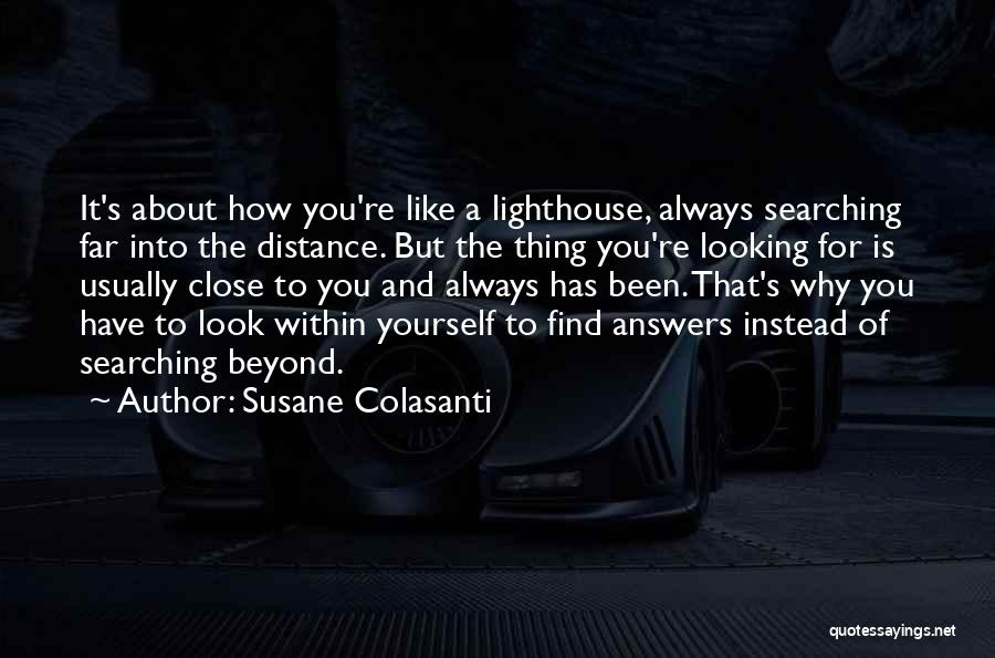 Distance Yourself Quotes By Susane Colasanti