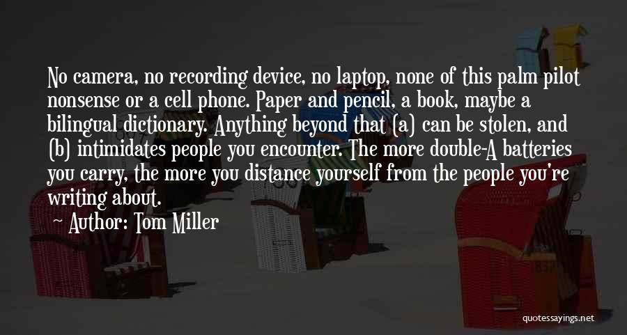 Distance Yourself Quotes By Tom Miller
