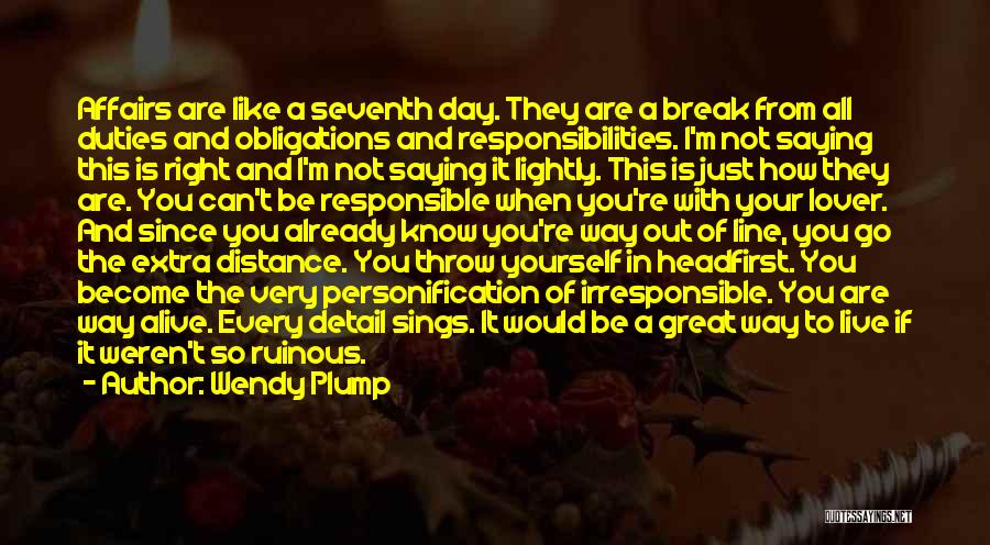 Distance Yourself Quotes By Wendy Plump