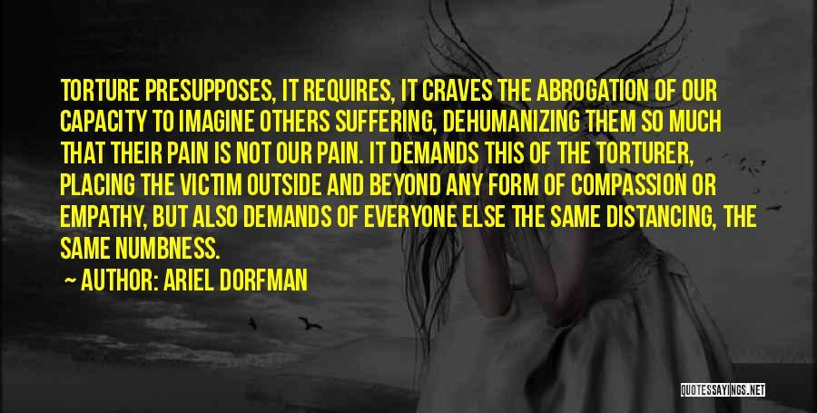 Distancing Self Quotes By Ariel Dorfman