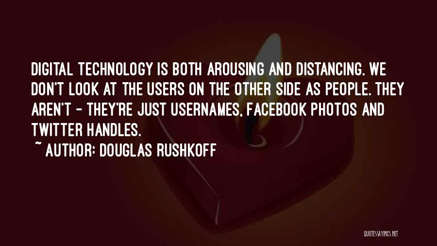 Distancing Self Quotes By Douglas Rushkoff