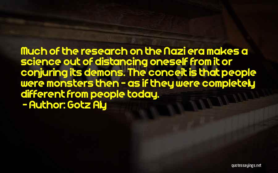Distancing Self Quotes By Gotz Aly