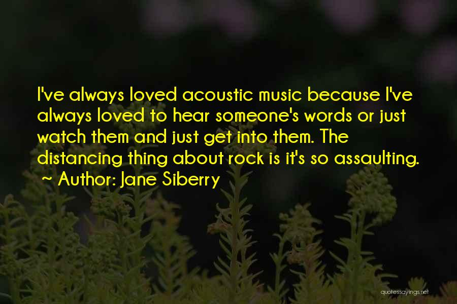 Distancing Self Quotes By Jane Siberry