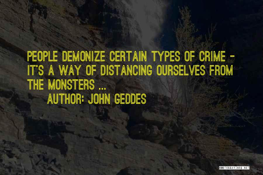 Distancing Self Quotes By John Geddes