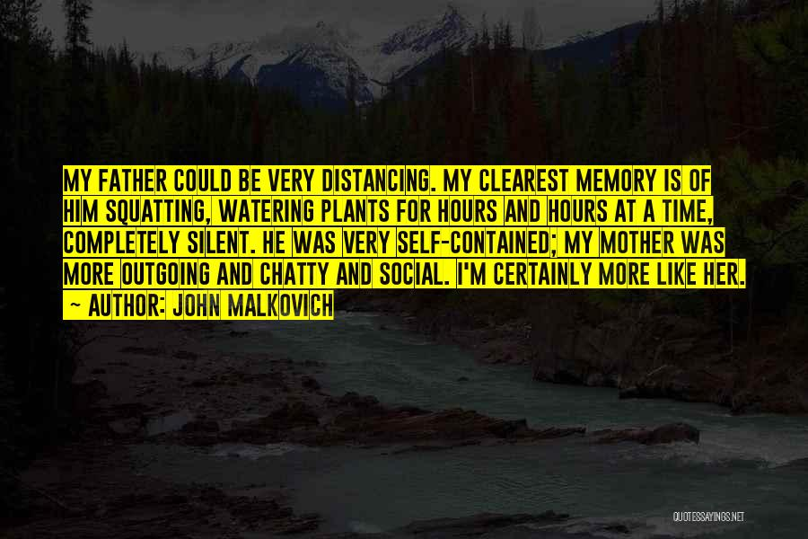 Distancing Self Quotes By John Malkovich