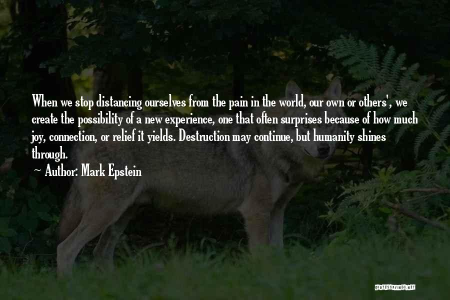Distancing Self Quotes By Mark Epstein