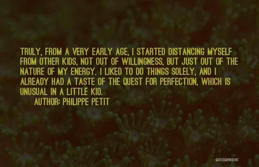 Distancing Self Quotes By Philippe Petit