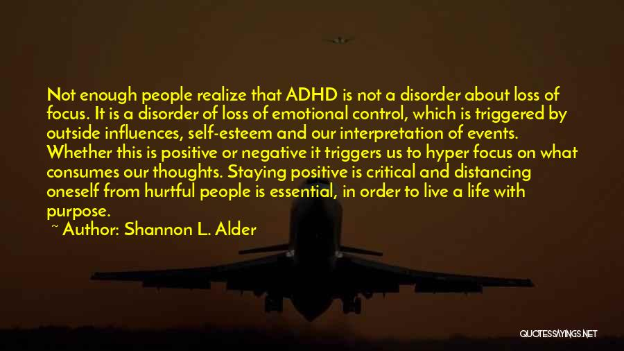 Distancing Self Quotes By Shannon L. Alder