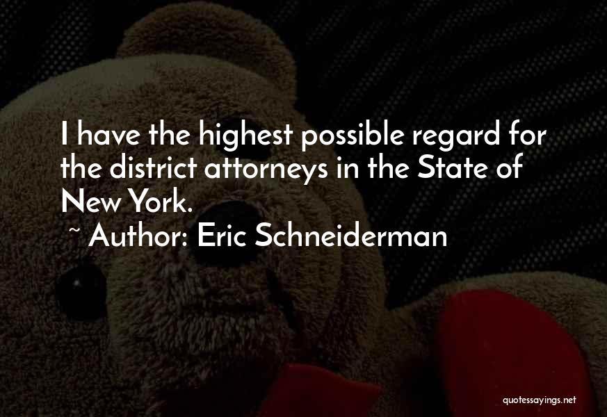 District Attorneys Quotes By Eric Schneiderman