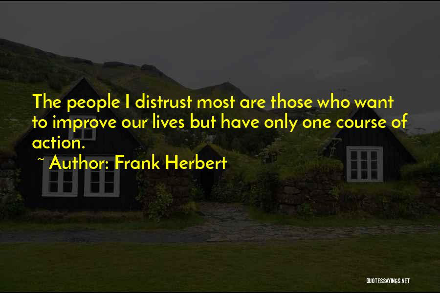 Distrust In Government Quotes By Frank Herbert