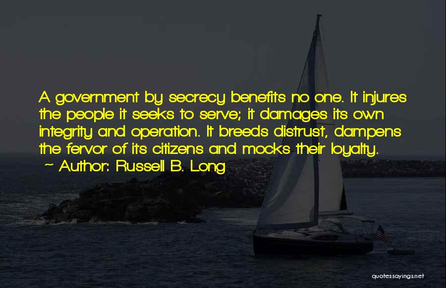 Distrust In Government Quotes By Russell B. Long