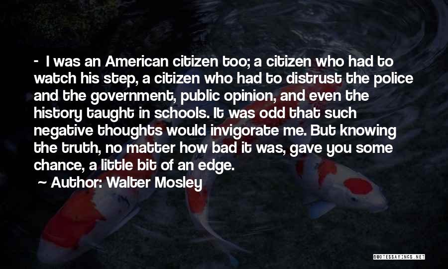 Distrust In Government Quotes By Walter Mosley