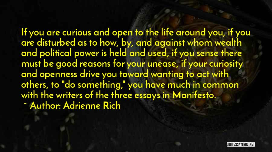 Disturbed Life Quotes By Adrienne Rich
