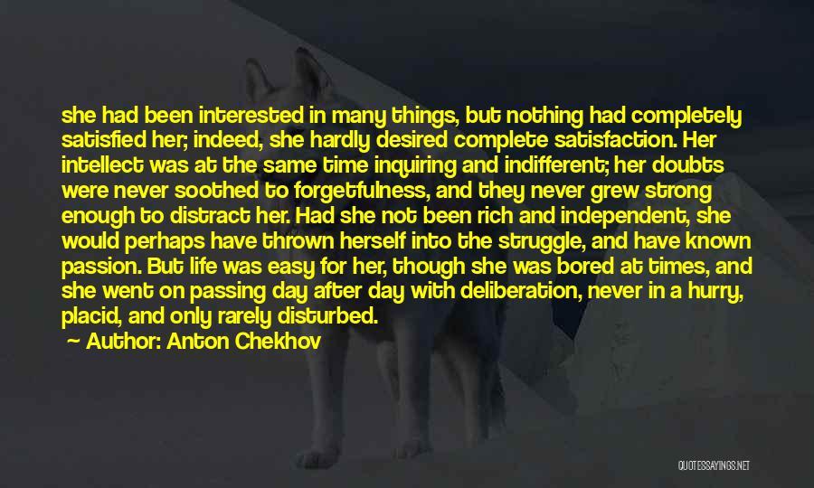 Disturbed Life Quotes By Anton Chekhov