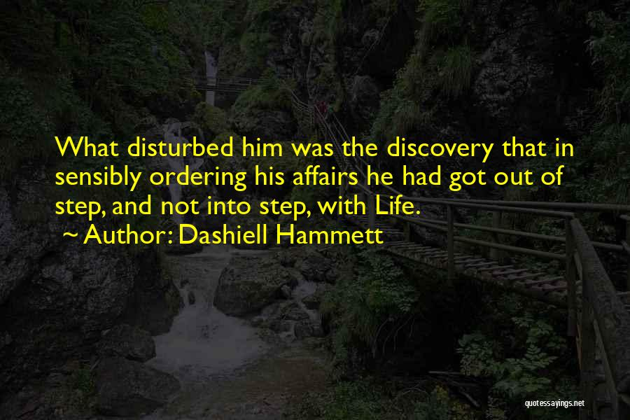 Disturbed Life Quotes By Dashiell Hammett