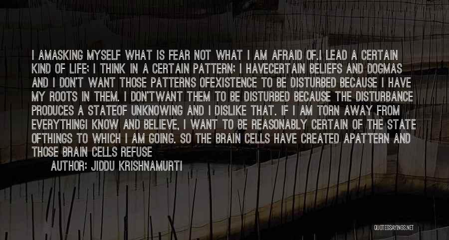 Disturbed Life Quotes By Jiddu Krishnamurti