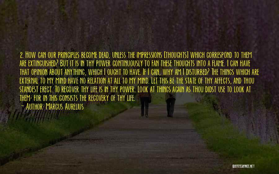 Disturbed Life Quotes By Marcus Aurelius