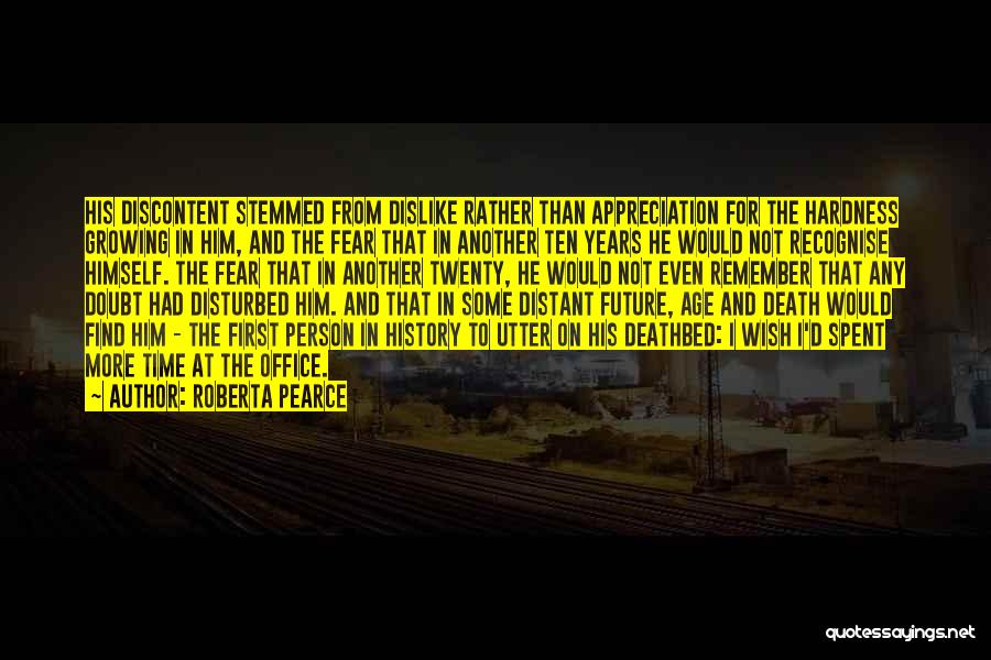 Disturbed Life Quotes By Roberta Pearce