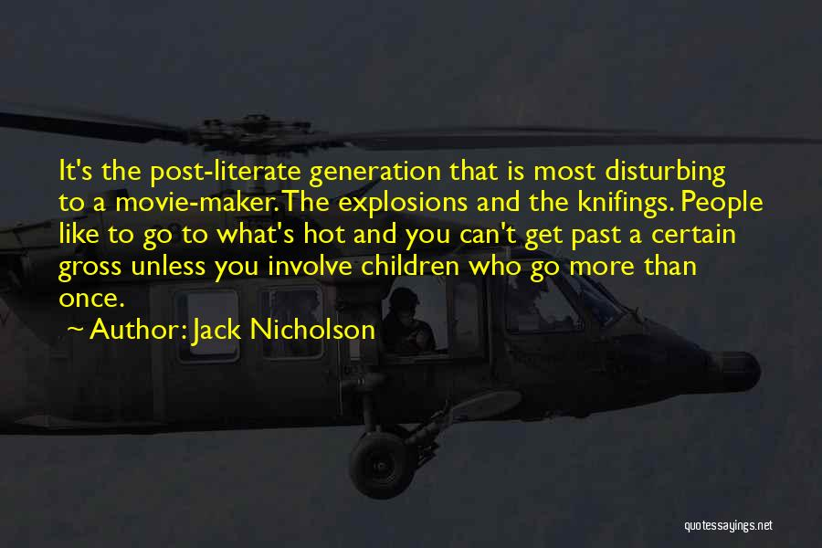 Disturbing Movie Quotes By Jack Nicholson
