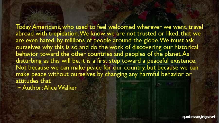 Disturbing Peace Quotes By Alice Walker