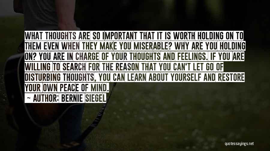 Disturbing Peace Quotes By Bernie Siegel
