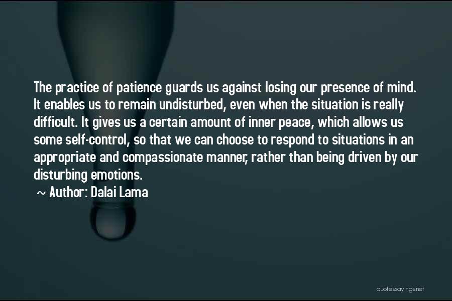 Disturbing Peace Quotes By Dalai Lama