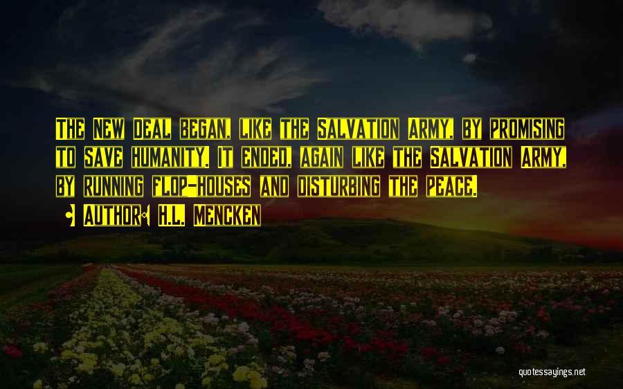 Disturbing Peace Quotes By H.L. Mencken