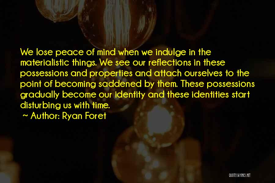 Disturbing Peace Quotes By Ryan Foret