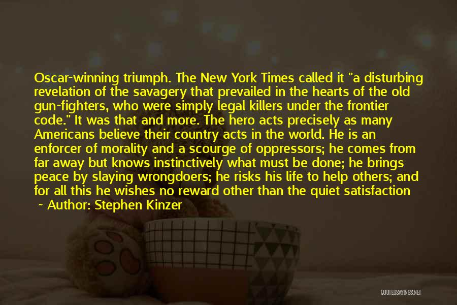 Disturbing Peace Quotes By Stephen Kinzer