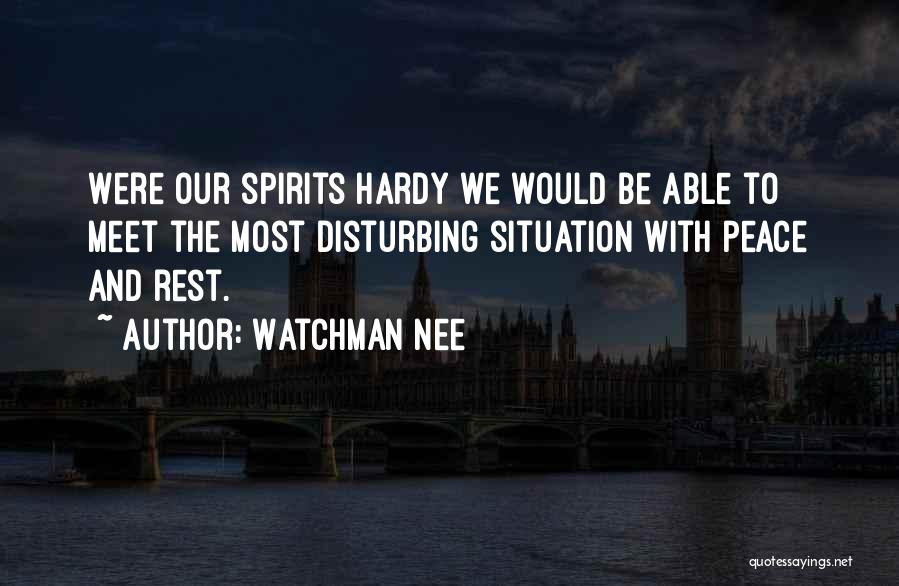 Disturbing Peace Quotes By Watchman Nee
