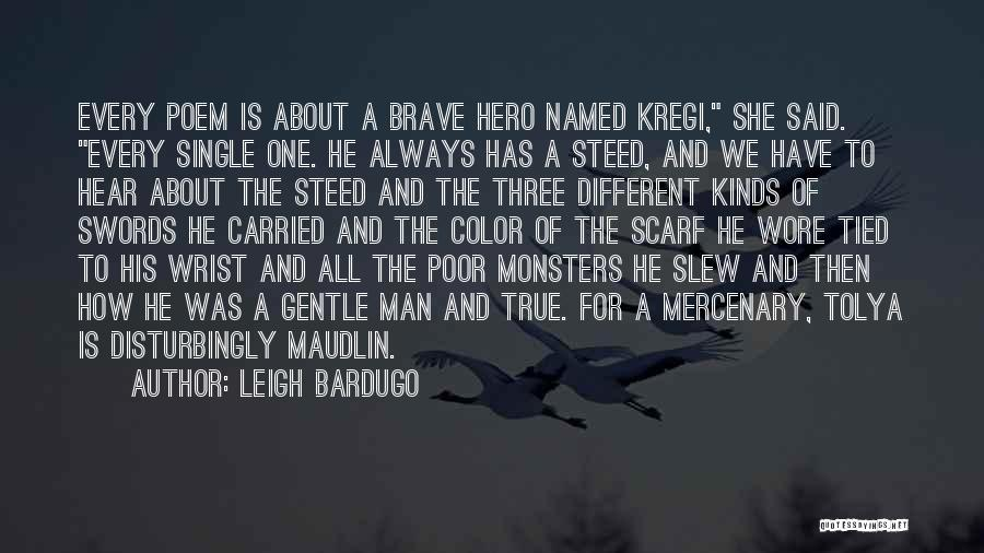 Disturbingly True Quotes By Leigh Bardugo