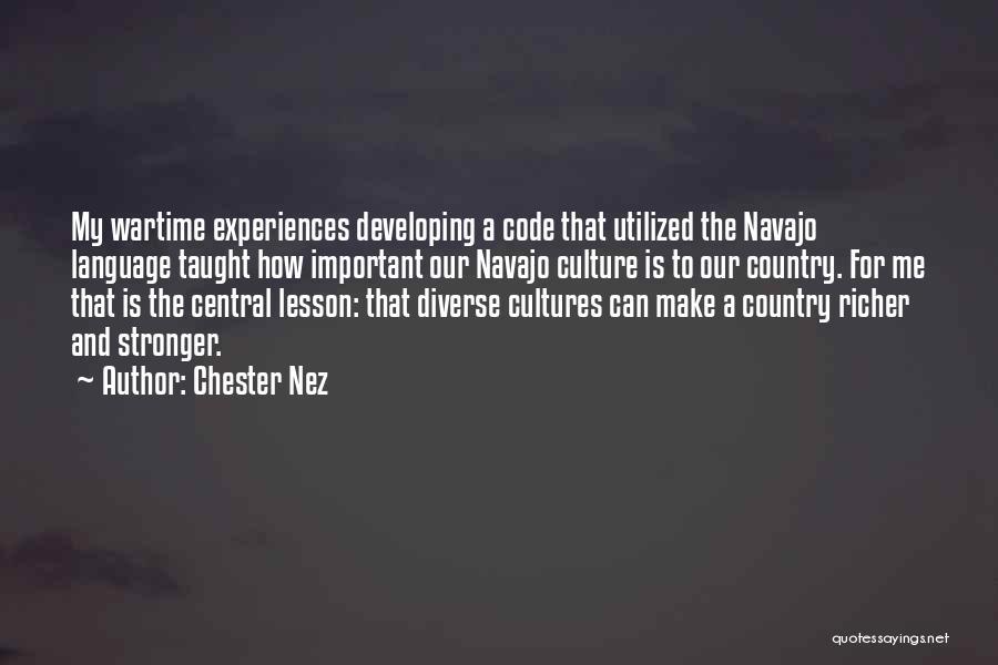 Diverse Language Quotes By Chester Nez