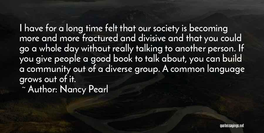 Diverse Language Quotes By Nancy Pearl