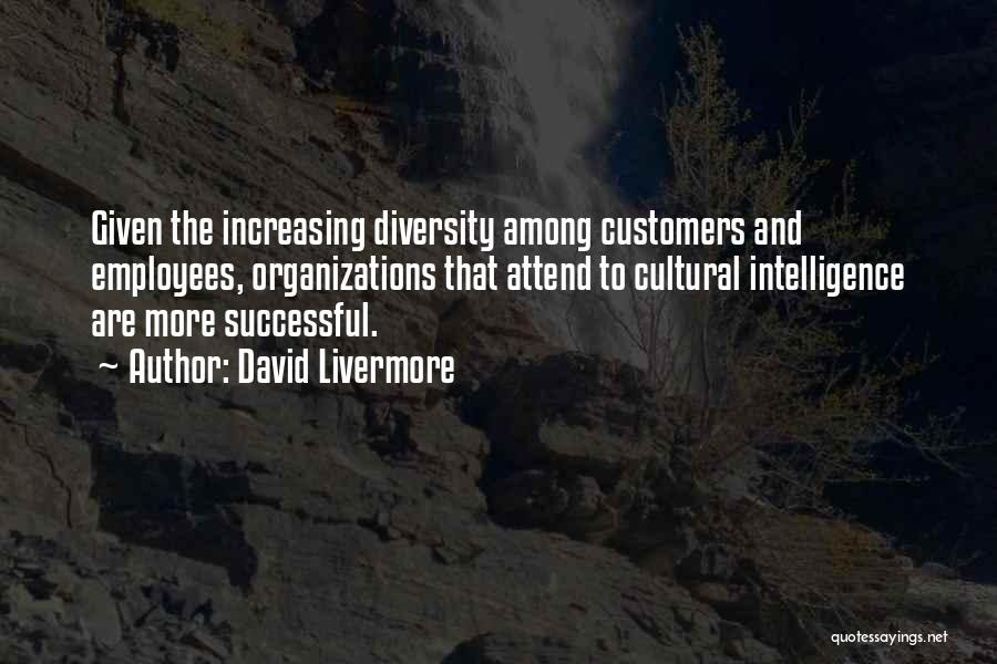 Diversity In Organizations Quotes By David Livermore