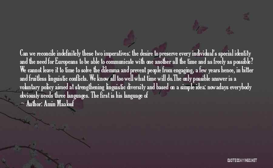Diversity In School Quotes By Amin Maalouf