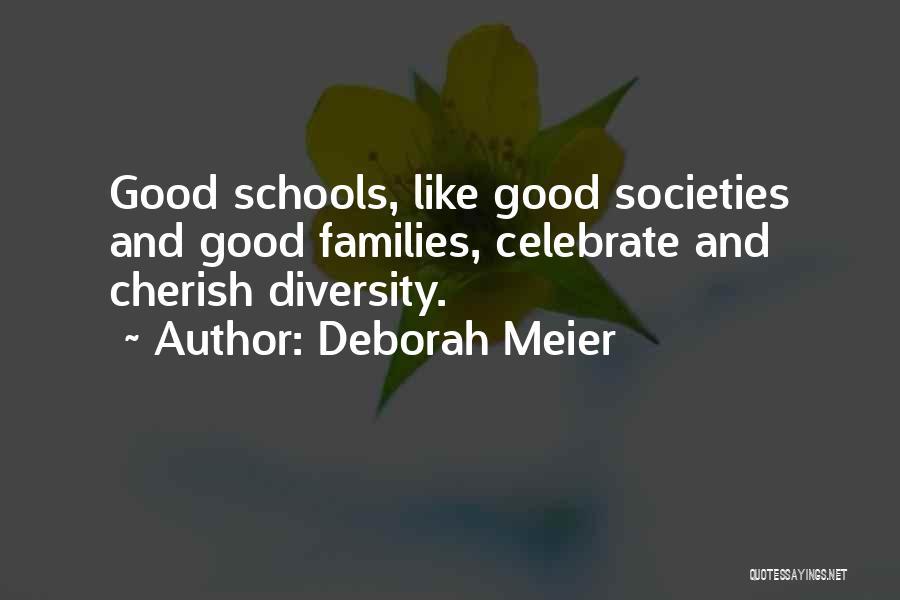 Diversity In School Quotes By Deborah Meier