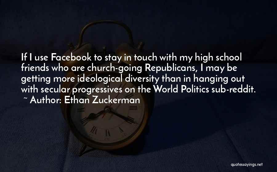 Diversity In School Quotes By Ethan Zuckerman
