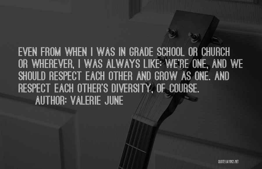 Diversity In School Quotes By Valerie June