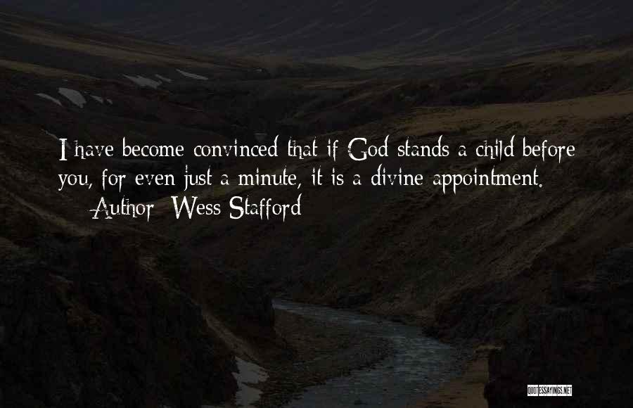 Divine Appointment Quotes By Wess Stafford